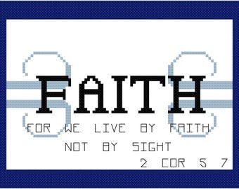 Religous Cross Stitch Pattern -- Faith Bible Verse