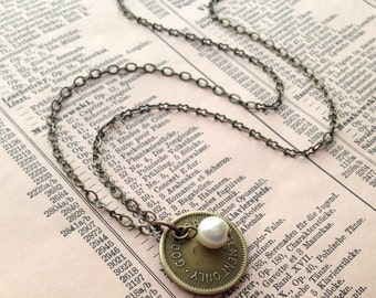 Repurposed Token Necklace with Pearl and Antique Brass Chain. Vintage Charm. Rustic Romantic Eco Chic