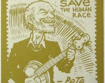 Pete Seeger quote limited edition print