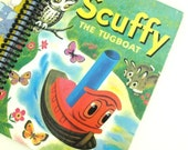 Golden Book: SCUFFY The Tugboat, Recycled Hardcover Book Journal/ Sketchbook/ Notebook