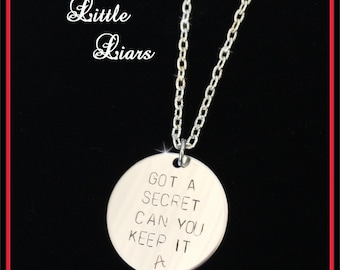 Pretty Little Liars Inspired Got A Secret Can You Keep It -A Necklace