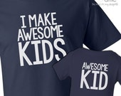 I make awesome kids dad Tshirt and awesome kid (or baby) bodysuit custom DARK gift set - great gift for Father's Day