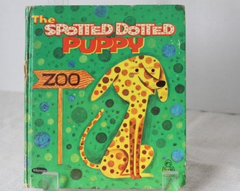 The Spotted Dotted Puppy Children's Picture Book 1960's retro illustrations Art Seiden