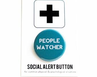 PEOPLE WATCHER - Social Alert Button