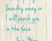 Please Put Away Your Laundry Humorous 8x10 Art Print