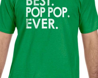 Pop Shirt Best Pop Pop Ever Mens T shirt for Dad Fathers Day Gift Grandpa Shirt Funny T shirts Dad Gift Brother Gift