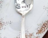 Vintage Silverware Silver Plate Hand Stamped Sugar Spoon Life is Sweet