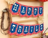 HAPPY TRAILS Banner : DIY Printable Farewell, Goodbye, Retirement and Moving Party Decoration - Instant Download