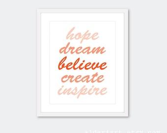 Inspirational Words Typography Art  Print  - Hope Dream Believe Create Inspire - Tango Orange