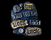 I Love You To The Moon and Back - Art Magnet in Silver, Blue and Gold #2