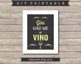 You Had Me at Vino Printable, Chalkboard Art Print, Kitchen Wine Art Instant Download