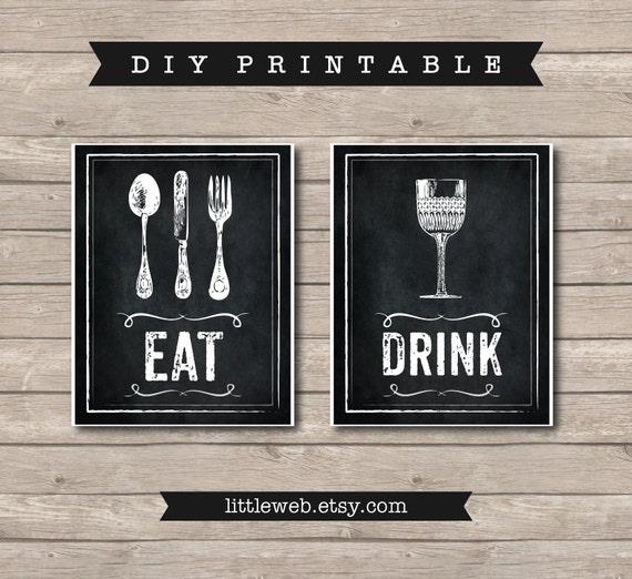 Eat U0026 Drink Printables, Chalkboard Art Print, Kitchen Wine Food Art Instant  Download
