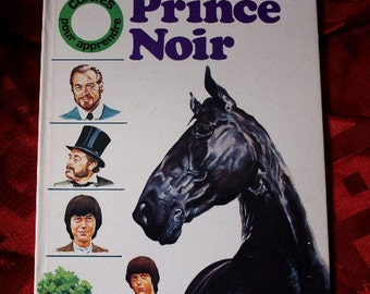Prince Noir 1979 Black Beauty Anne Sewell Glynis Holland Glenn Rix M Le Gwen Childrens Book Deux Coqs D'Or Victorian French Horses