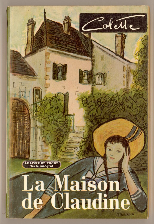 la maison de claudine by colette great novelist of