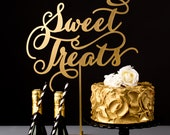 Wedding Dessert Table Sign - Sweet Treats - Soirée Collection