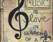 Music is love in search of a word - Art Print available in three sizes