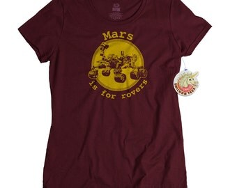 Science Tshirt Mars is for Rovers Shirt Funny Tshirts Science Teacher Gifts Mars Rover Science Gift