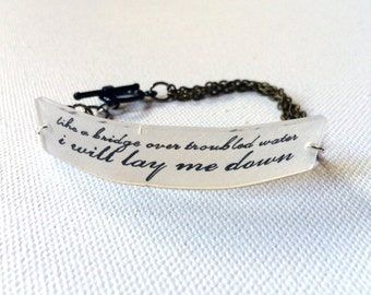 Simon and Garfunkel Jewelry // Bridge Over Troubled Water Bracelet // Folk Music Jewelry // Lyrics Bracelet // Chain Bracelet // Paul Simon