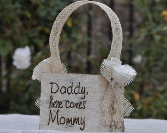 Daddy, here comes Mommy-Shabby Chic - Rustic  Flower Girl Basket Wood/birch Bark