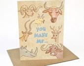 You Make Me Horny - Greeting card