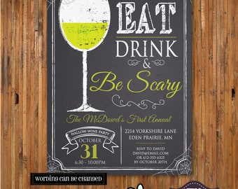 Halloween Invitation - Hallow-WINE - Eat, Drink and Be Scary Halloween invitation - chalk board - spider web - Item H0127