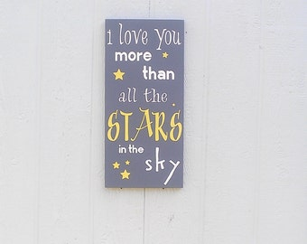 I love you More Than All the Stars In the Sky Wood Sign Hand Painted
