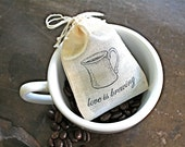 Coffee wedding favor bags, muslin, 2x4. Set of 50. Hand stamped. Love is Brewing with coffee cup design.