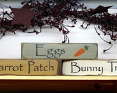 Wooden Spring - Easter Signs / Eggs -  Carrot Patch- Bunny Trail / Set of 3 Shelf Sitters