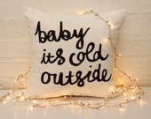 Baby it's Cold Outside Christmas Holidays Festive Season Throw Cushion - ZanaProducts