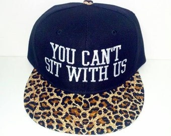 Cheetah Leopard Snapback Animal Print You Can't Sit With Us Flat Bill Black Hat