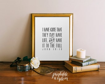 Bible Verse art, printable Scripture Print Christian wall art decor poster, inspirational quote typography - John 10:10 - digital