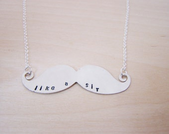 Hand Stamped Like A Sir Mustache Sterling Silver Necklace /  Gift for Her