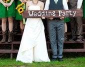 Wedding Party - Wedding Rustic Photo Prop Sign - FarmhouseWedding