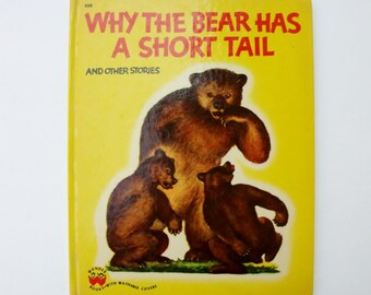 Vintage Wonder Book for Children: Why the Bear Has A Short Tail & Other Stories