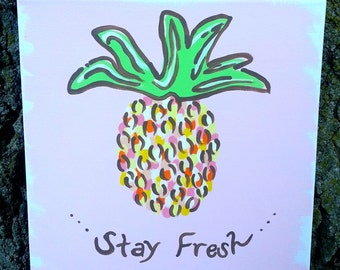 Pineapple 'Stay Fresh' Painting--Lilly Pulitzer Inspired Canvas