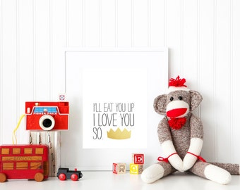Wall Art Print | Children | Nursery | I'll eat you up I love you so