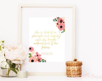 Girl Bible Verse Wall Art Print | She is clothed in strength and dignity and  she laughs without fear of the future. | Proverbs 31:25