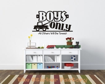Boys only all others will be towed vinyl wall decal quote
