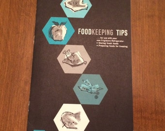 Frigidaire Food Keeping Tips Booklet