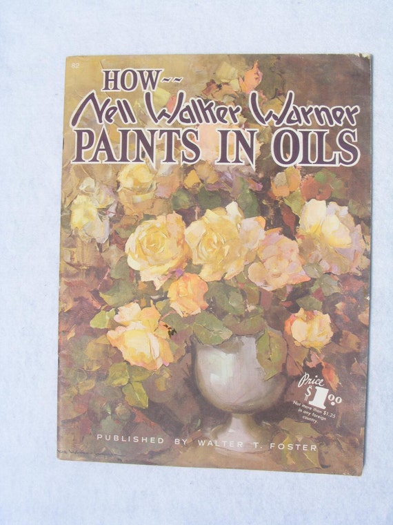 How Nell Walker Warner Paints In Oils