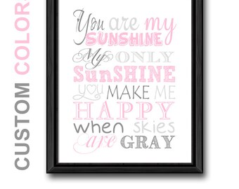 you are my sunshine wall art pink, sunshine room decor, you are my sunshine typography print, kids quote song, you are my sunshine gifts