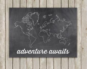 8x10 Adventure Awaits Print, Chalkboard Wall Print, Map Printable, World Map, Map Poster, Digital Art, Home Decor, Instant Digital Download