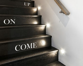 Stair Stickers Come On Up-Decals-Stair Sticker-Entrance Stickers-Come on up ~Stickers-Stickers for Halls