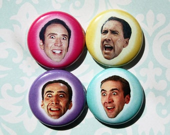 Nicolas Cage Faces- One Inch Pinback Button Magnet Set