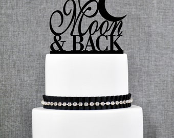 To The Moon And Back Wedding Cake Topper, To The Moon And Back Cake Topper, Classic To The Moon and Back Cake Topper- (T069)