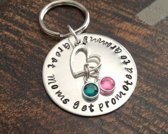 Great Moms Get Promoted to Grandma Grandma Keychain Handstamped Keychain Gift for Mom Gift for Grandma Custom Keychain Handstamped Gift