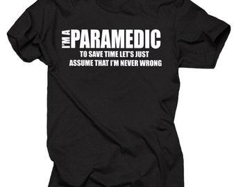 I Am A Paramedic T-Shirt Funny Profession Shirt T Shirt Tee Gift For Paramedic