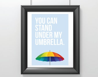 Under My Umbrella art print, Rihanna 'Umbrella' lyric poster quote print, modern art, inspirational art, friendship love gift, A3 A4