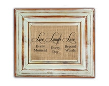 Live Laugh Love Print / Live Every Moment / Laugh Every Day / Love Beyond Words / Burlap Print / Housewarming Gift / Inspirational Quote