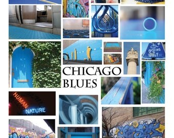 Chicago Blues - Chicago Photography Collage Poster